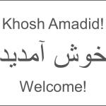 Welcome (in Farsi)