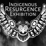Indigenous Resurgence Exhibition